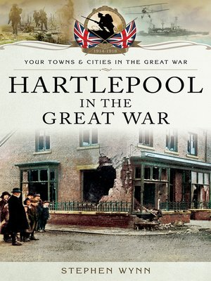 cover image of Hartlepool in the Great War