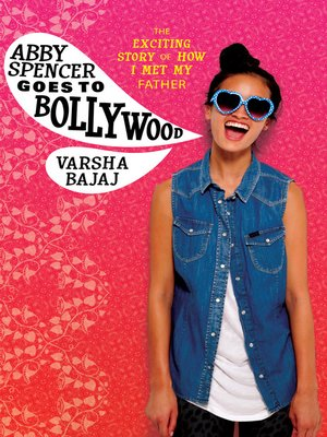 cover image of Abby Spencer Goes to Bollywood