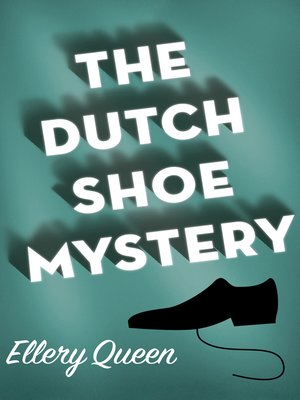 cover image of Dutch Shoe Mystery