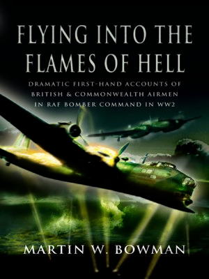 cover image of Flying into the Flames of Hell