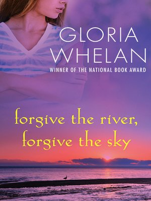 cover image of Forgive the River, Forgive the Sky