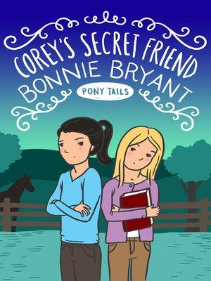cover image of Corey's Secret Friend