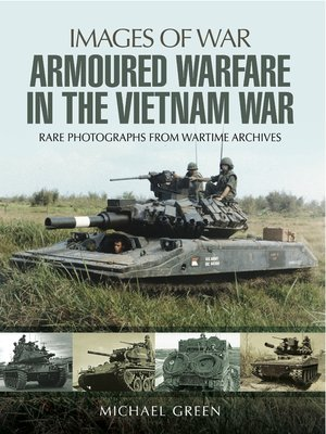 cover image of Armoured Warfare in the Vietnam War
