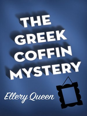cover image of Greek Coffin Mystery
