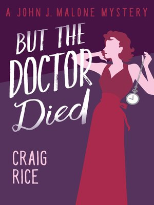 cover image of But the Doctor Died