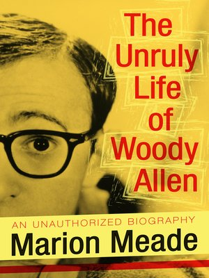cover image of Unruly Life of Woody Allen