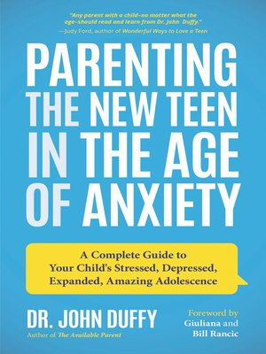 cover image of Parenting the New Teen in the Age of Anxiety