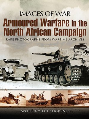 cover image of Armoured Warfare in the North African Campaign