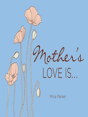 cover image of Mother's Love Is...
