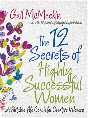 cover image of The 12 Secrets of Highly Successful Women