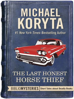 cover image of The Last Honest Horse Thief