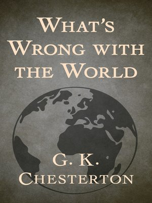 cover image of What's Wrong with the World