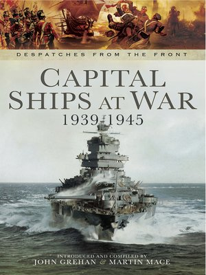 cover image of Capital Ships at War, 1939–1945