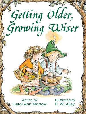 cover image of Getting Older, Growing Wiser