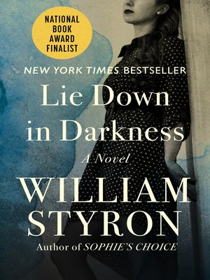 cover image of Lie Down in Darkness