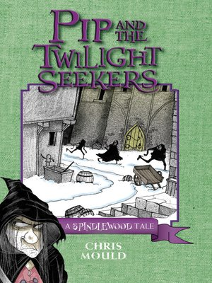 cover image of Pip and the Twilight Seekers