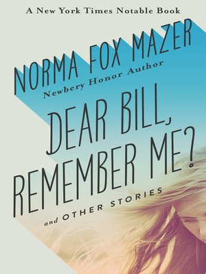 cover image of Dear Bill, Remember Me?