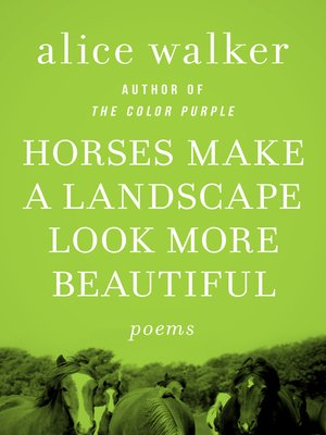 cover image of Horses Make a Landscape Look More Beautiful