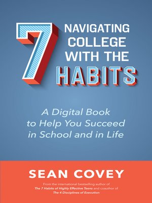 cover image of Navigating College With the 7 Habits