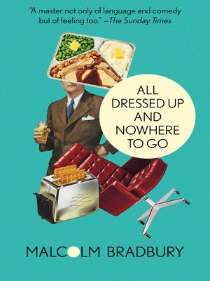 cover image of All Dressed Up and Nowhere to Go
