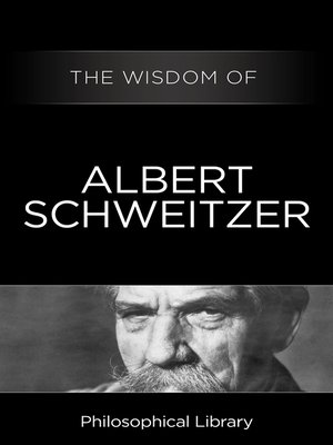 cover image of The Wisdom of Albert Schweitzer