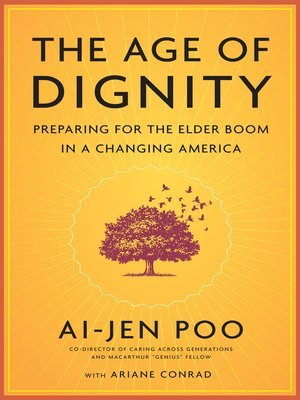 cover image of The Age of Dignity