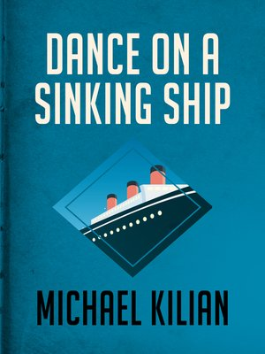 cover image of Dance on a Sinking Ship