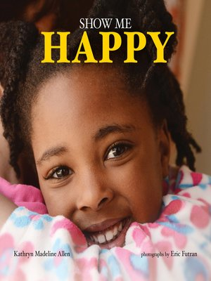 cover image of Show Me Happy