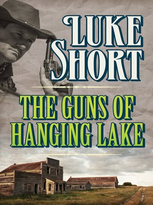 cover image of The Guns of Hanging Lake