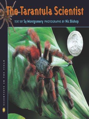 cover image of The Tarantula Scientist