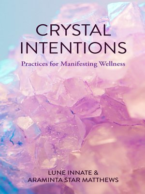 cover image of Crystal Intentions