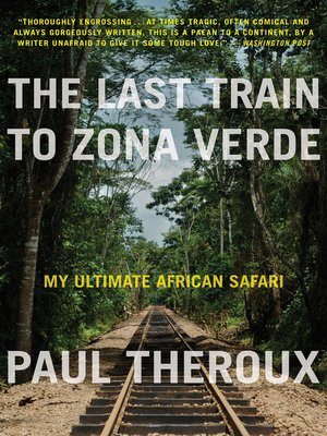 cover image of The Last Train to Zona Verde