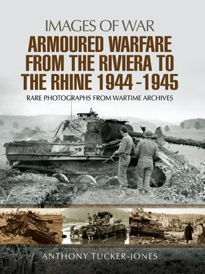 cover image of Armoured Warfare from the Riviera to the Rhine, 1944–1945