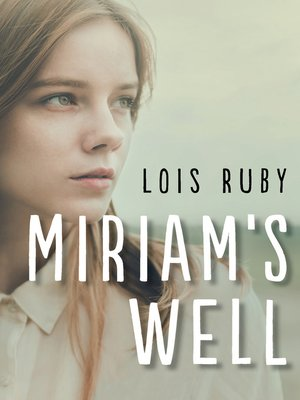 cover image of Miriam's Well