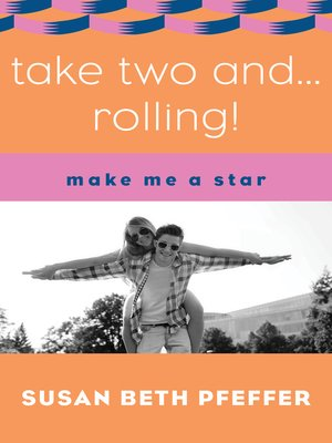 cover image of Take Two and . . . Rolling!