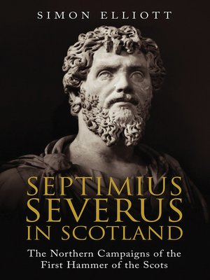 cover image of Septimius Severus in Scotland