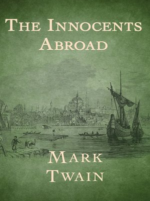 cover image of The Innocents Abroad