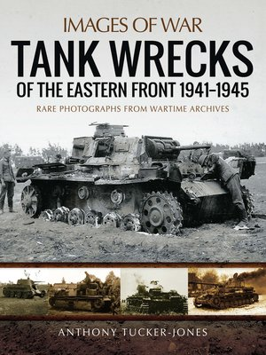cover image of Tank Wrecks of the Eastern Front, 1941–1945