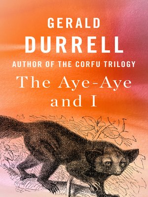 cover image of The Aye-Aye and I