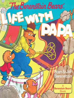 cover image of The Berenstain Bears' Life with Papa