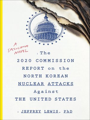 cover image of The 2020 Commission Report on the North Korean Nuclear Attacks Against the United States