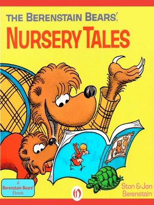 cover image of Berenstain Bears' Nursery Tales