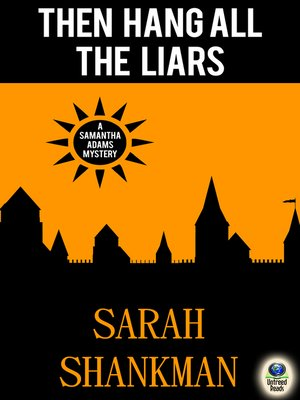 cover image of Then Hang All the Liars