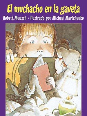 cover image of El muchacho en la gaveta