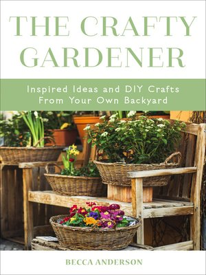 cover image of The Crafty Gardener