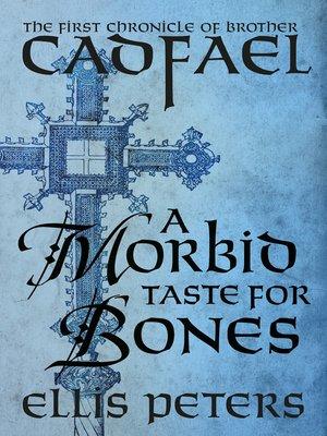 cover image of A Morbid Taste for Bones