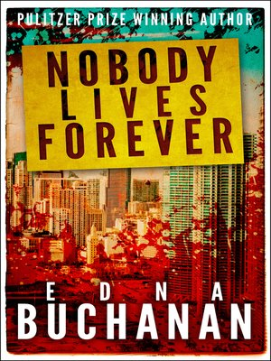 cover image of Nobody Lives Forever