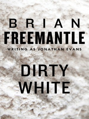 cover image of Dirty White