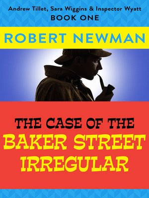 cover image of The Case of the Baker Street Irregular