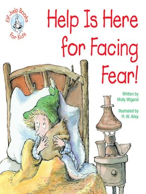 cover image of Help Is Here for Facing Fear!